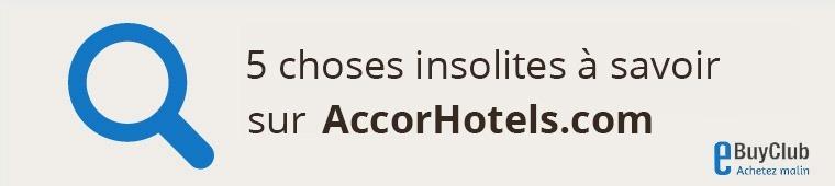 5 choses à connaître sur AccorHotels.com