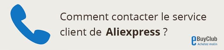 Comment contacter le service client Aliexpress ?