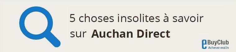5 choses à connaître sur Auchan Direct