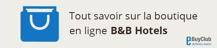 Tout savoir sur B&B Hotels !