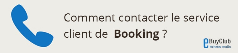Comment contacter le service client Booking ?