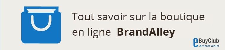 Tout savoir sur BrandAlley !