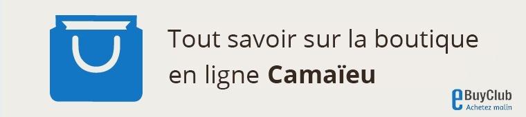 Tout savoir sur Camaïeu !