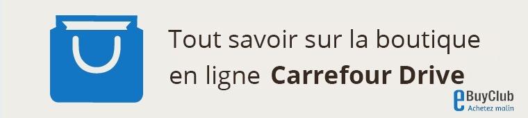 Tout savoir sur Carrefour Drive !