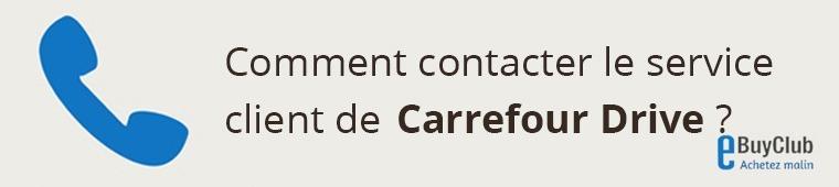 Comment contacter le service client Carrefour Drive ?