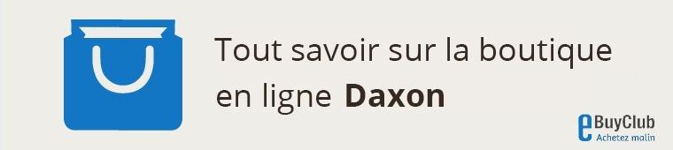 Tout savoir sur Daxon !