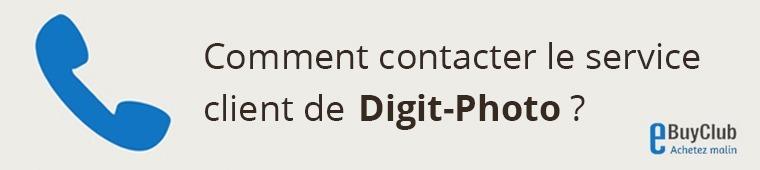 Comment contacter le service client Digit-Photo ?