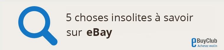 5 choses à connaître sur eBay