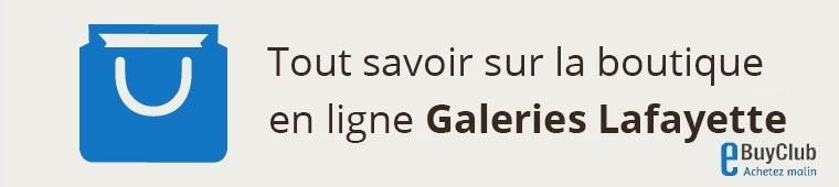 Tout savoir sur Galeries Lafayette !
