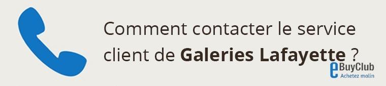 Comment contacter le service client Galeries Lafayette ?