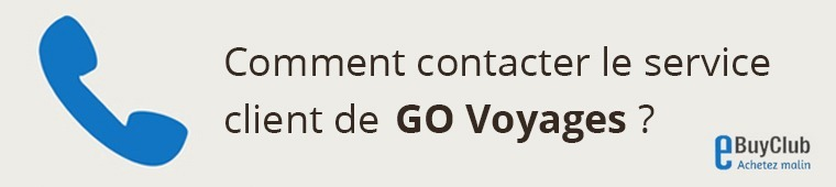 Comment contacter le service client GO Voyages ?