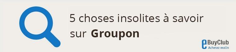 5 choses à connaître sur Groupon