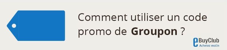 Comment utiliser un code promo Groupon ?