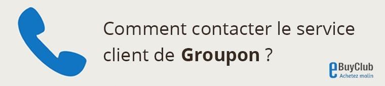 Comment contacter le service client Groupon ?
