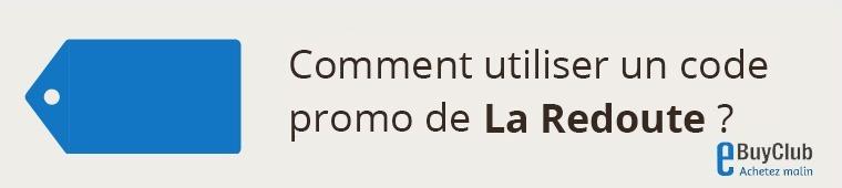 Comment utiliser un code promo La Redoute ?