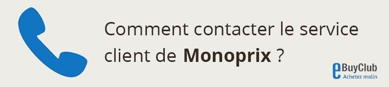 Comment contacter le service client Monoprix ?