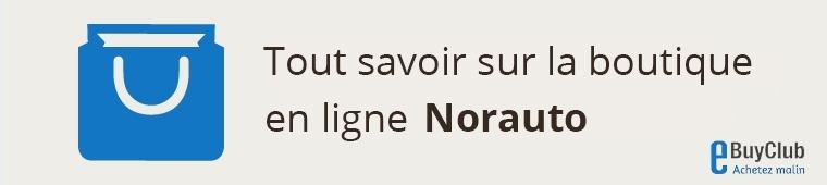 Tout savoir sur Norauto !