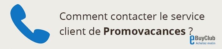 Comment contacter le service client Promovacances ?