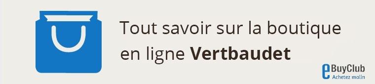 Tout savoir sur Vertbaudet !
