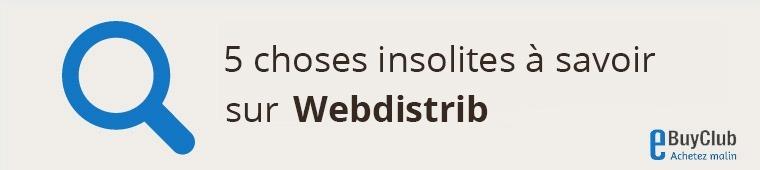 5 choses à connaître sur Webdistrib