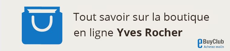 Tout savoir sur Yves Rocher !