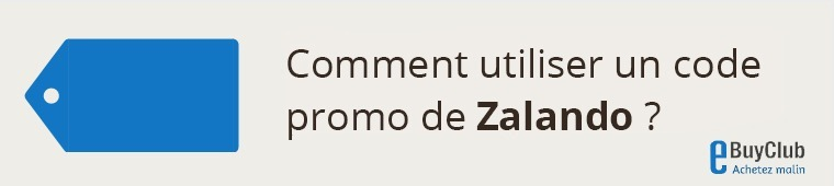 Comment utiliser un code promo Zalando ?